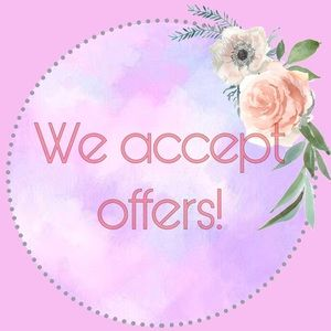 Other - We Accept Offers!